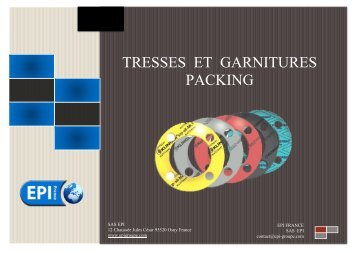 TRESSES ET GARNITURES PACKING - contact@epi-groupe.com