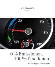 0 % Emissionen. 100 % Emotionen. Auf dem Weg ... - Volkswagen AG