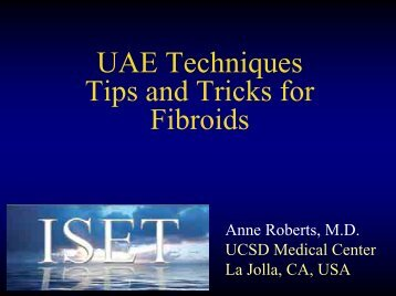 UAE Techniques Tips and Tricks for Fibroids