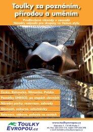Toulky za poznáním, přírodou a uměním - CK Toulky Evropou