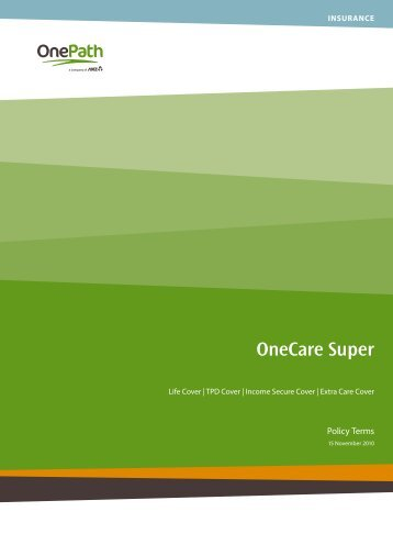 OnePath OneCare Super Policy Terms 151110 - riskinfo