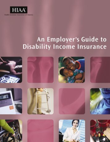 HIAA An Employer's Guide to Disability Income Insurance ... - NAHU