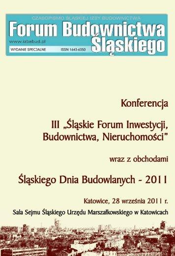 FORUM BUDOWNICTWA ŚLĄSKIEGO wydane specjalne 2011 - śląska izba ...