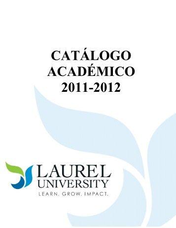 CATÁLOGO ACADÉMICO 2011-2012 - Laurel University