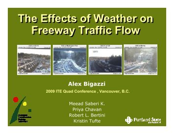 The Effects of Weather on Freeway Traffic Flow The Effects of ...