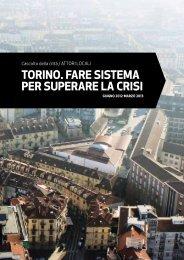 TORINO. faRe sIsTema peR supeRaRe la cRIsI - Torino Strategica