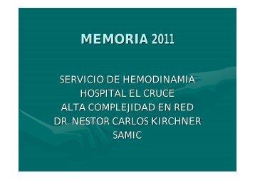 MEMORIA 2011 - Hemodinamia - Hospital El Cruce