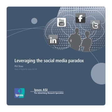 Leveraging the social media paradox - Ipsos