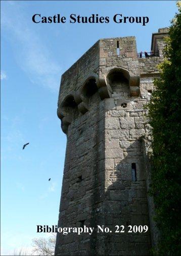 Castle Studies Group Bibliography No. 22 2009