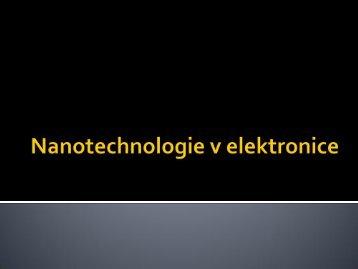 Nanotechnologie v elektronice - UJEP