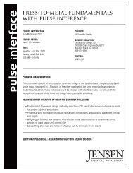 press-to-metal fundamentals with pulse interface - Jensen Dental