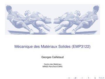 Mécanique des Matériaux Solides (EMP3122) - mms2 - MINES ...