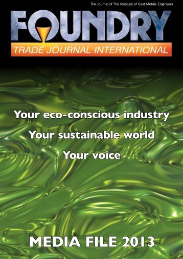 Download the 2013 Media Pack - Foundry Trade Journal