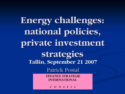 Energy challenges: national policies, private ... - bioenergybaltic