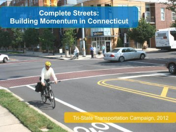 Complete Streets - Tri-State Transportation Campaign
