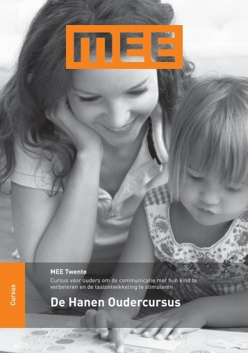 De Hanen Oudercursus - MEE Twente