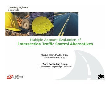 Multiple Account Evaluation of Intersection Traffic Control Alternatives