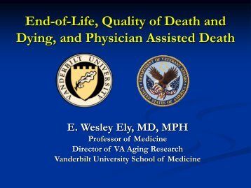 End-of-Life, Quality of Death and Dying, and Physician Assisted Death