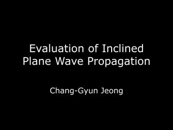 Inclined Plane Wave propagation