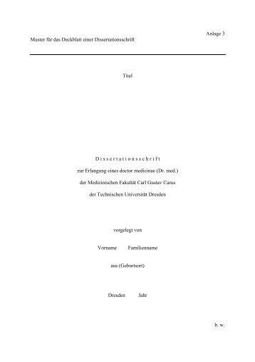Anlage 3 Muster für das Deckblatt einer Dissertationsschrift Titel D ...