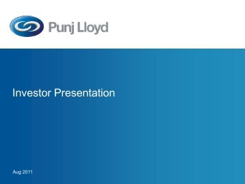 Investor Presentation - Punj Lloyd Group