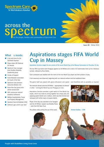 Across the Spectrum - Issue 68 - Winter 2010 - Spectrum Care