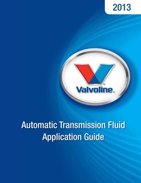 Valvoline Automatic Transmission Fluid Application Guide