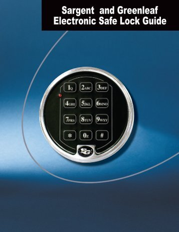 Sargent and Greenleaf Electronic Safe Lock Guide