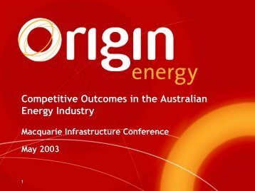 Presentation to Macquarie Infrastructure Conference - Origin Energy
