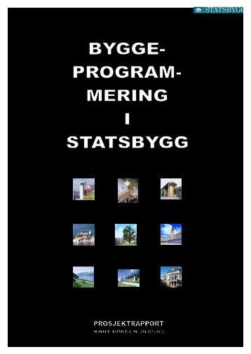 Last ned rapport i pdf-format - Statsbygg