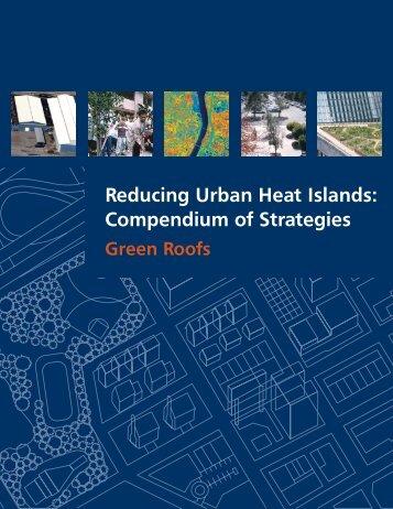 Reducing Urban Heat Islands: Compendium of Strategies Green ...