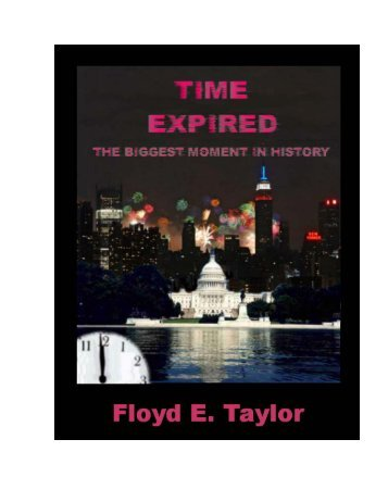 TIME EXPIRED, The Biggest Moment in History - The Pure ...