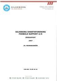 Årsrapport 2007 - Silkeborg IF fodbold