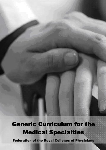 Generic Curriculum for the Medical Specialties Medical ... - JRCPTB a