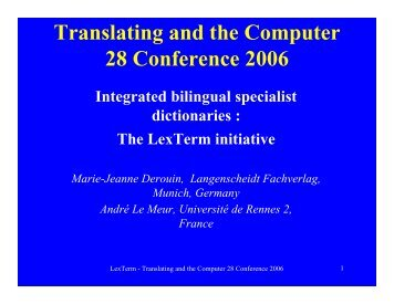 Translating and the Computer 28 Conference 2006 - OLIF