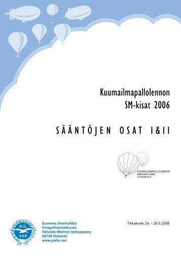 SM 2006, säännöt, osat I ja II - Pallo.net