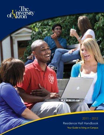 2011 – 2012 Residence Hall Handbook - University of Akron
