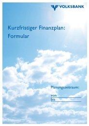 Kurzfristiger Finanzplan: Formular - Volksbank