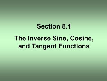 Section 8.1 The Inverse Sine, Cosine, and Tangent Functions