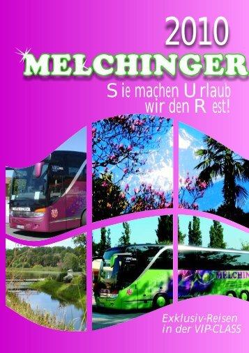 Starten Sie mit  uns in´s Reisejahr 2010 - Melchinger Reisen