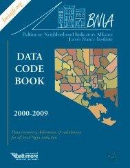 DATA CODE BOOK - the Baltimore Neighborhood Indicators Alliance