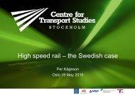 High speed rail – the Swedish case