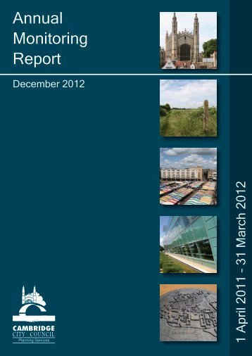 Annual Monitoring Report, December 2012 - Cambridge City Council