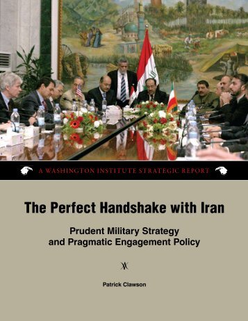 The Perfect Handshake with Iran - The Washington Institute for Near ...