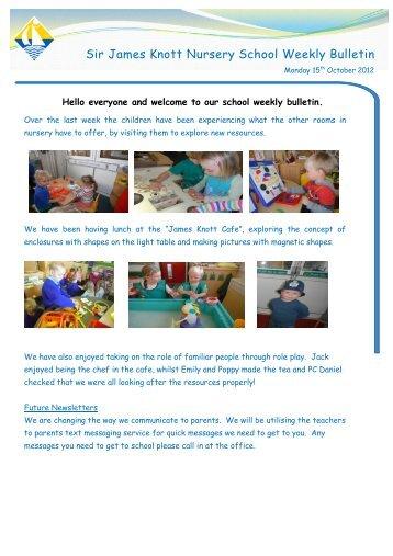 Sir James Knott Nursery School Weekly Bulletin