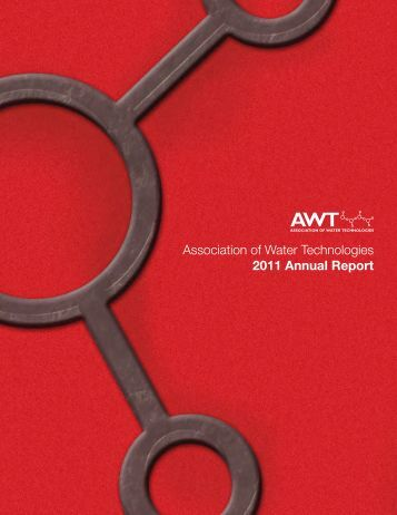 AWT Annual Report - Association of Water Technologies