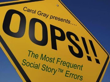 Carol Gray – OOPS! The most frequent social story erros - Amaze