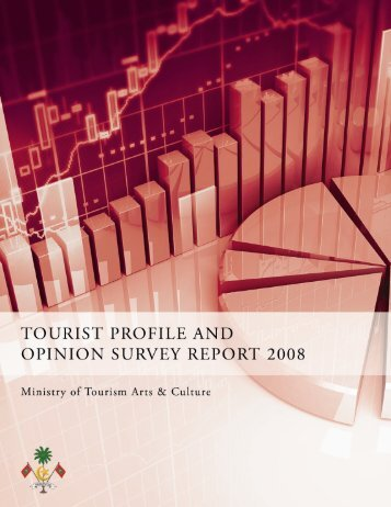 Tourist Opinion Survey Report 2008 - Ministry of Tourism Arts ...