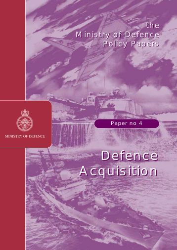 Policy Paper No 4.  Defence Acquisition PDF - Ministry of Defence