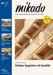 Holzbau begeistert mit Qualität - Mikado